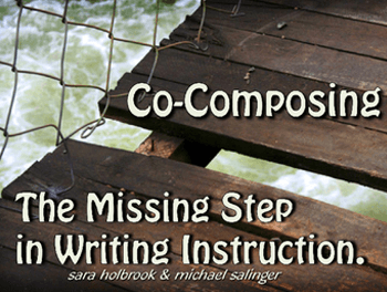 Co-Composing - The Missing Step in Writing Instruction - Free Overview