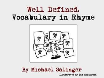 Well Defined - Vocabulary in Rhyme - A Heads Up Book by Michael Salinger - Projectible Book